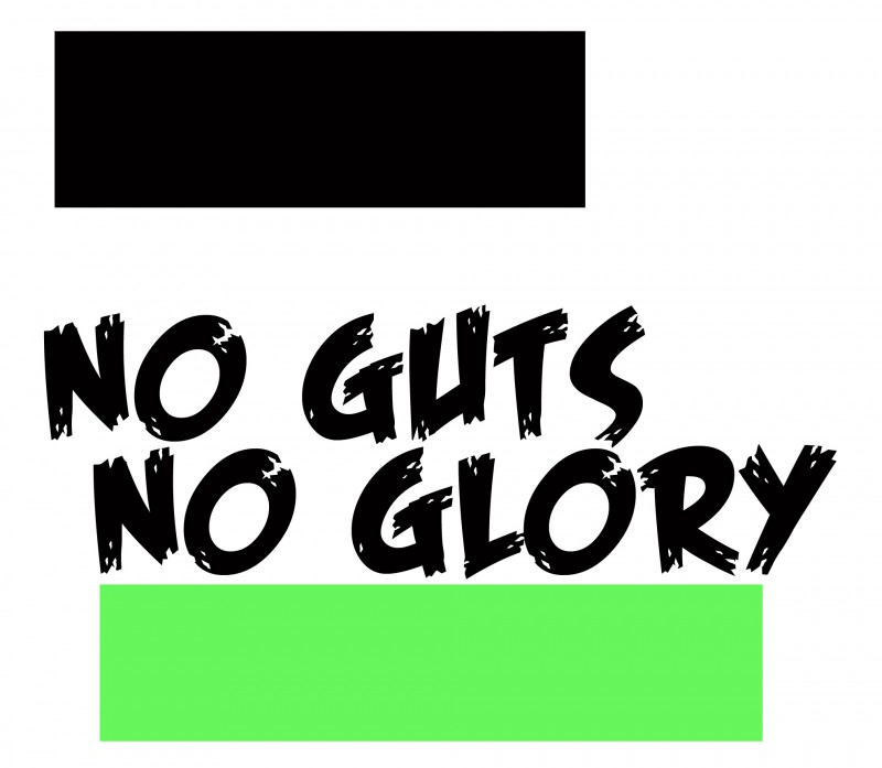 no-guts-no-glory